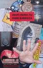 Short Stories by John Barboza (Paperback, 2006)