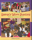 Literacy Work Stations: Making Centers Work by Debbie Diller (Paperback, 2003)