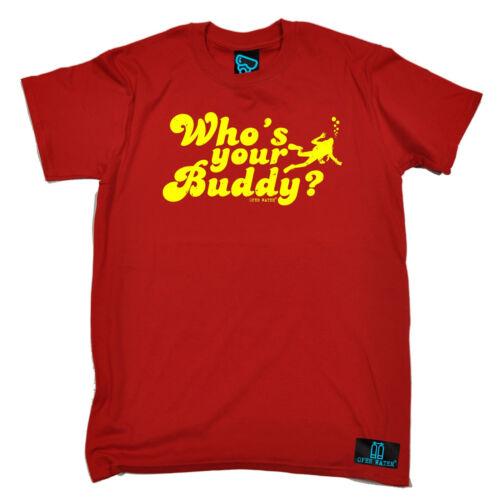 Quién es tu amigo Buceo T-Shirt Tee Equipo De Buceo Scuba Diving Divertido Regalo De Cumpleaños