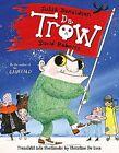 Da Trow: The Troll in Shetland Scots by Julia Donaldson (Paperback, 2016)