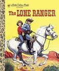 The Lone Ranger by Steffi Fletcher (Hardback, 2013)