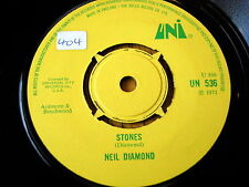 "NEIL DIAMOND - STONES  7"" VINYL"