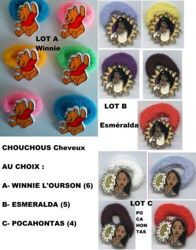 Lot de 4,5,6 CHOUCHOUS Cheveux Disney : WINNIE L/'OURSON ESMERALDA POCAHONTAS