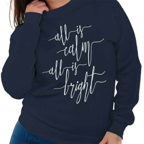 All Bright Calm Christmas ShirtSanta Claus Happy Holidays Crewneck Sweatshirt