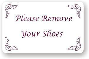 Plaque Please Remove Your Shoes White Aluminium Comp Ebay
