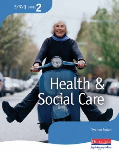 S/NVQ Level 2 Health and Social Care: Candidate Handbook By Yvonne Nolan,Steph