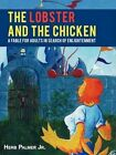 The Lobster and The Chicken a Fable for Adults in Search of Enlightenment Paperback – 19 Feb 2009