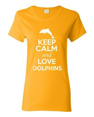 Ladies Keep Calm And Love Dolphins Fish Ocean Animal Lover Funny T-Shirt Tee