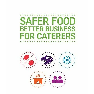 Safer Food Better Business For Caterers Restaurants Takeaways - Pack SFBB  2017