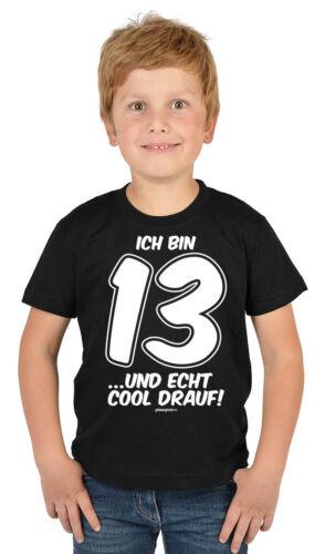 13.Geburtstag Kinder T-Shirt Sprüche 13 Jahre Kindershirt Geburtstagshirt Shirt
