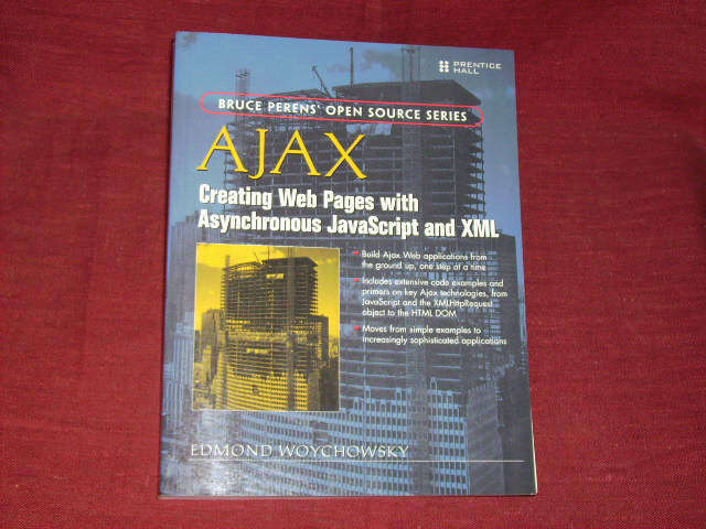 Woychowsky, Edmond: Ajax: Creating Web Pages with Async