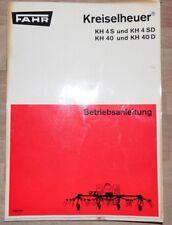 Fahr Kreiselheuer KH 4 S , KH 4 SD , KH 40 , KH 40 D Betriebsanleitung