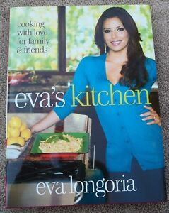 EVA LONGORIA*SIGNED*AUTOGRAPHED*BOOK*EVA\'S KITCHEN*1ST EDITION & 1ST ...