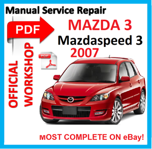 official workshop manual service repair for mazda 3 mazda3 rh ebay com 2009 mazdaspeed 3 service manual 2010 Mazdaspeed 3