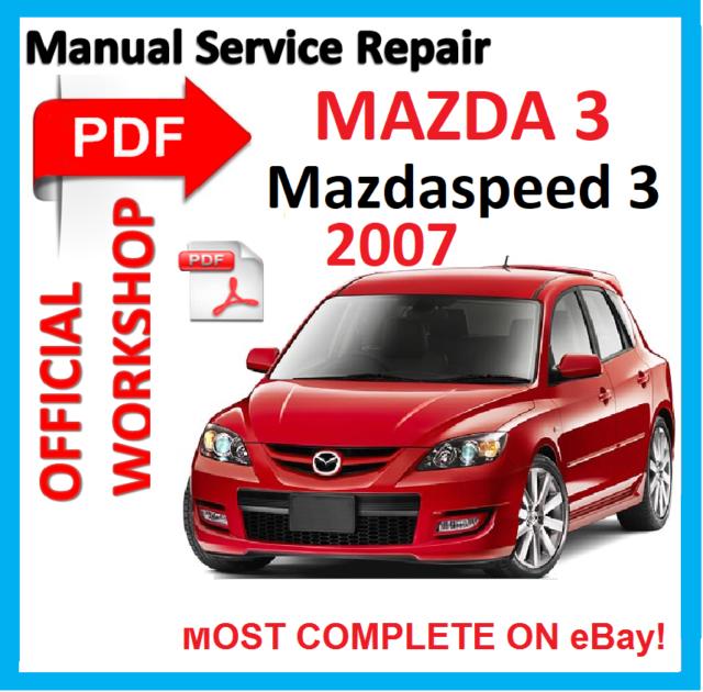 mazdaspeed 3 workshop manual online user manual u2022 rh gooduserguide today Mazda Salamanca Mexico Plant 2013 Mazda Axela