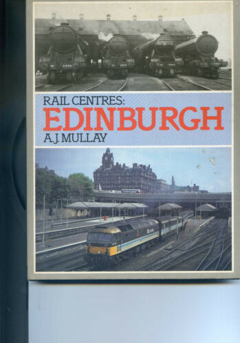 1 of 1 - Edinburgh (Rail Centres) by Mullay, A. J. Hardback Book 1991