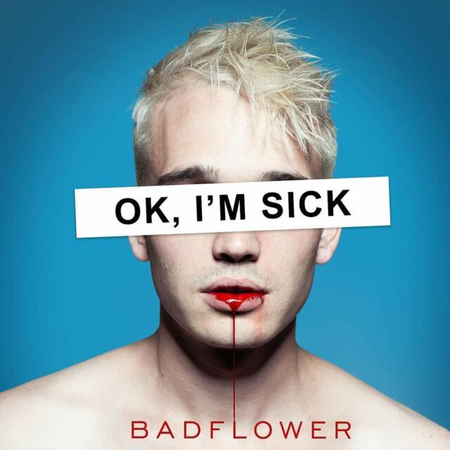Badflower - OK Im Sick [CD]
