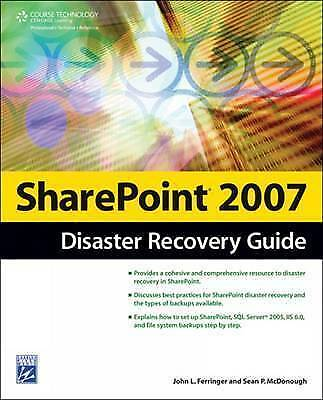 Sharepoint 2007 Disaster Recovery Guide by Becky Isserman, Sean McDonough,...