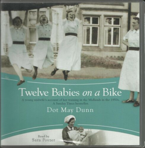 1 of 1 - Twelve Babies on a Bike by Dot May Dunn Audio Cd  Read by Sara Poyzer