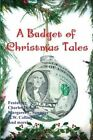 A Budget of Christmas Tales by H. W. Collingwood, Charles Dickens, Hezekiah Butterworth (Paperback, 2013)