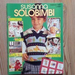 Dettagli Su Susanna Solo Bimbi 1995 Maglia Giornale Modelli Lana Ferri Uncinetto Ricamo