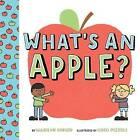 What's an Apple? by Marilyn Singer (Hardback, 2016)