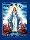 I Am Mary by Farran Vernon Helmick (Paperback / softback, 2011)