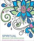 Malbuch für Erwachsene: Spiritual von Andrea Sargent (2016, Taschenbuch)