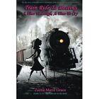 Train Ride to Destiny Zeena Marie Grace Authorhouse Paperback 9781491873052