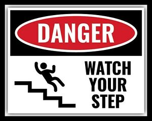 DANGER-WATCH-YOUR-STEP-STAIRS-LADDER-WARNING-METAL-PLAQUE-TIN-WALL-SIGN-1979