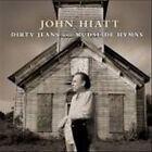 Dirty Jeans and Mudslide Hymns by John Hiatt (Vinyl, Aug-2011, New West (Record Label))