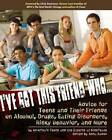 I've Got This Friend Who...: Advice for Teens and Their Friends on Alcohol, Drugs, Eating Disorders, Risky Behavior and More by KidsPeace (Paperback, 2007)