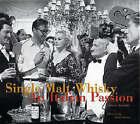 Single Malt Whiskey: An Italian Passion by Umberto Angeloni (Hardback, 1999)