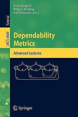 Dependability Metrics: GI-Dagstuhl Research Seminar, Dagstuhl Castle, Germany, O
