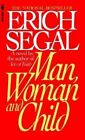 Man, Woman and Child by Erich Segal (Paperback, 2005)