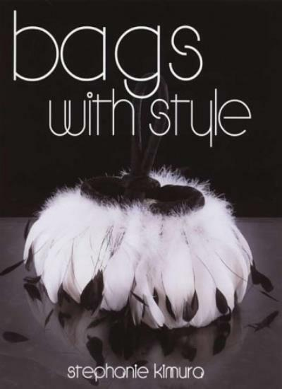 Bags with Style By Stephanie Kimura