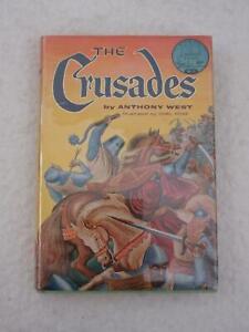 Anthony West THE CRUSADES World Landmark Books W-11 1954 6th Printing