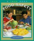 Food Safety by Joan Kalbacken Library Binding Book