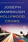 Hollywood Crows 9780316026710 by Joseph Wambaugh Hardcover