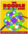 The Doodle Colouring Book by Arcturus Publishing Ltd (Paperback, 2009)
