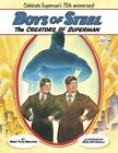 Boys of Steel The Creators of Superman 9780449810637 by Marc Tyler Nobleman