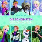 Disney Die Eiskönigin - Die schönsten Geschichten von Walt Disney (2016, Gebundene Ausgabe)