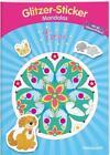Glitzer-Sticker-Mandalas Tiere (2016, Taschenbuch)