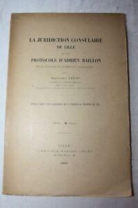 LEFAS-La-juridiction-consulaire-de-Lille-et-le-protocole-d-039-Adrien-Baillon