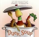 Duck Soup by Jackie Urbanovic (Hardback)