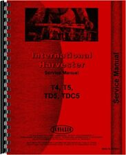 International Harvester T4 T5 Tc5 Td5 Tdc5 Crawler Service Manual Ih S T4t5td5