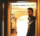 Ghost Notes [Digipak] by Matthew Barber (CD, Apr-2009, Outside Music)