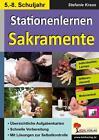 Kohls Stationenlernen Sakramente 5-8 von Stefanie Kraus (2015, Taschenbuch)