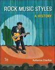 Rock Music Styles: A History by Katherine Charlton (Paperback, 2014)