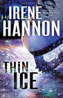Thin Ice by Irene Hannon (Hardback, 2016)